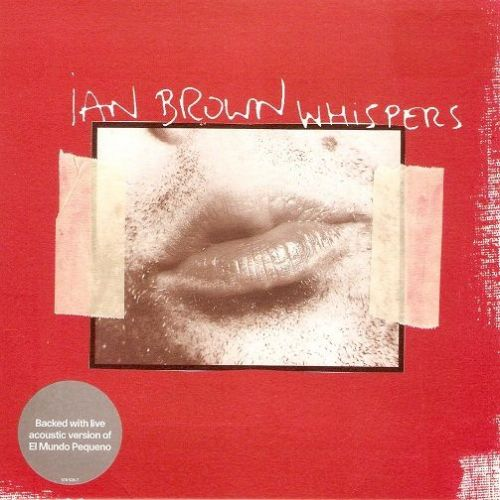 IAN BROWN Whispers Vinyl Record 7 Inch Polydor 2001